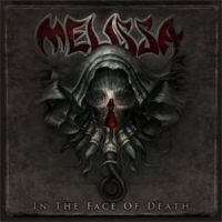 Melissa - +In+The+Face+Of+Death (2012)