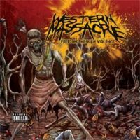 Western+Massacre - Freedom+Through+Violence (2012)