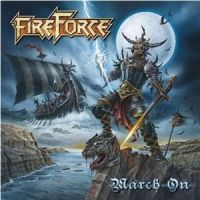 FireForce+ - March+On (2011)