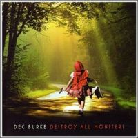 Dec+Burke+++ - Destroy+All+Monsters (2010)