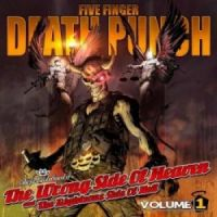 Five+Finger+Death+Punch++ - The+Wrong+Side+of+Heaven+And+The+Righteous+Side+of+Hell%2C+Volume+1+%5BDeluxe+Edition%5D (2013)