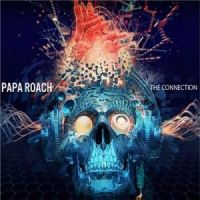 Papa+Roach+++++++ - The+Connection+%5BBonus+Edition%5D (2012)