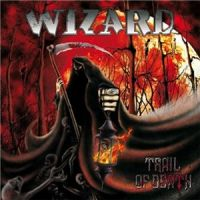 Wizard+++ - Trail+Of+Death (2013)