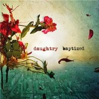 Daughtry+++ - Baptized+%5BDeluxe+Edition%5D (2013)