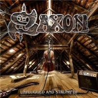 Saxon+++ - Unplugged+And+Strung+Up (2013)