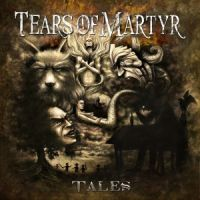 Tears+Of+Martyr++ - Tales (2013)