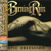 Burning+Rain+ - Epic+Obsession+%5BJapanese+Edition%5D (2013)