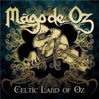 Mago+De+Oz+++ - Celtic+Land+Of+Oz (2014)