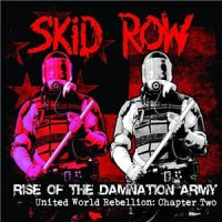 Skid+Row+++ - Rise+Of+The+Damnation+Army.+United+World+Rebellion%3A+Chapter+Two+%5BEP%5D (2014)