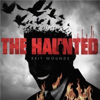 The+Haunted+++ - Exit+Wounds (2014)