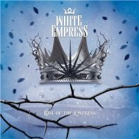White+Empress++ - Rise+of+the+Empress (2014)