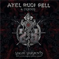 Axel+Rudi+Pell+++++++ - Magic+Moments.+25th+Anniversary+Special+Show (2015)