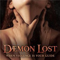 Daemon+Lost+++ - When+Violence+Is+Your+Guide (2015)