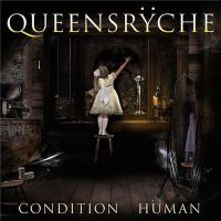 Queensryche++++ - Condition+Human (2015)