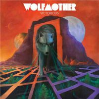 Wolfmother++ - Victorious (2016)