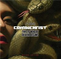 Combichrist+ - This+Is+Where+Death+Begins+%5BLimited+Edition%5D (2016)
