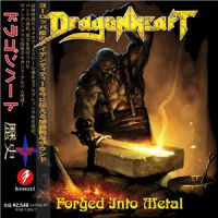Dragonheart++++ - Forged+Into+Metal (2016)