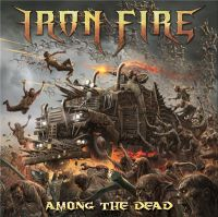 Iron+Fire+++++ - Among+the+Dead (2016)