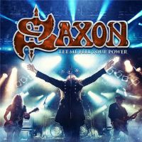 Saxon++ - Let+Me+Feel+Your+Power (2016)