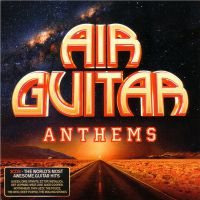 VA - Air+Guitar+Anthems (2016)