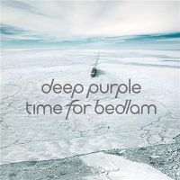 Deep+Purple+ - Time+For+Bedlam+%5BEP%5D (2017)