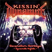 Kissin%27+Dynamite - Generation+Goodbye+-+Dynamite+Nights (2017)
