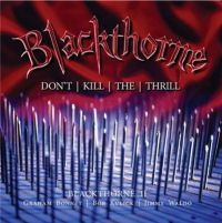 Blackthorne - Don%27t+Kill+the+Thrill (2016)