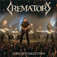Crematory - Live+Insurrection (2017)