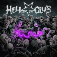 Hell+In+The+Club - See+You+On+The+Dark+Side (2017)