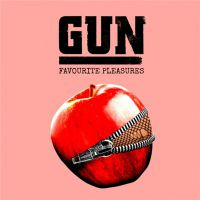 Gun - Favourite+Pleasures+%5BDeluxe+Edition%5D (2017)