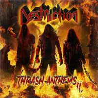 Destruction - Thrash+Anthems+II (2017)