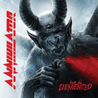 Annihilator - For+The+Demented (2017)