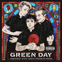 Green+Day - Greatest+Hits%3A+God%27s+Favorite+Band (2017)