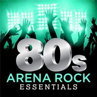 VA - 80s+Arena+Rock+Essentials+ (2017)