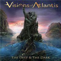 Visions+of+Atlantis - The+Deep+%26+The+Dark+ (2018)