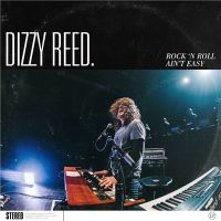 Dizzy+Reed - Rock+%27N+Roll+Ain%27t+Easy+%5BDeluxe+Edition%5D+ (2018)