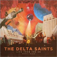 The+Delta+Saints+ - Live+From+The+AB (2018)