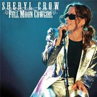 Sheryl+Crow+ - Full+Moon+Cowgirl+%5BLive+Radio+Broadcast%5D+ (2018)