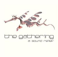The+Gathering+ - A+Sound+Relief (2018)