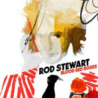 Rod+Stewart+ - Blood+Red+Roses+%5BDeluxe+Edition%5D+ (2018)
