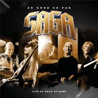 Saga+ - So+Good+So+Far+%28Live+At+Rock+Of+Ages%29 (2018)