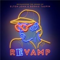 VA - Revamp%3A+The+Songs+Of+Elton+John+%26+Bernie+Taupin+ (2018)