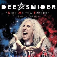 Dee+Snider - Sick+Mutha+F%2A%2Akers%3A+Live+In+The+USA+ (2018)