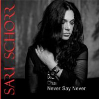 Sari+Schorr+ - Never+Say+Never+ (2018)