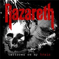 Nazareth+ - Tattooed+on+My+Brain+ (2018)