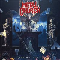 Metal+Church+ - Damned+If+You+Do+ (2018)