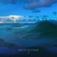 Papa+Roach+ - Who+Do+You+Trust%3F (2019)