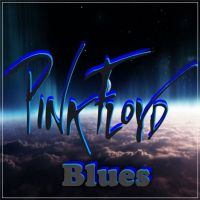 Pink+Floyd+ - Blues+ (2019)