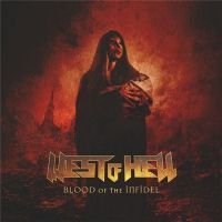 West+Of+Hell - Blood+Of+The+Infidel+ (2019)