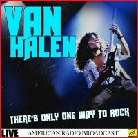 Van+Halen+ - There%E2%80%99s+Only+One+Way+To+Rock (2019)